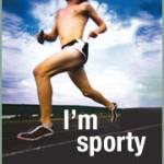 I'm sporty